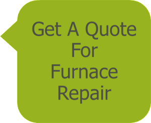 Get A Quote for Furnace Repair