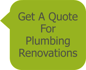 Get A Quote for Plumbing Renovations